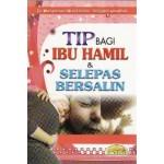 TIP BAGI IBU HAMIL & SELEPAS BERSALIN