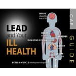 LEAD & YOUR ILL HEALTH