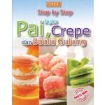 STEP BY STEP- SAJIAN PAI, CREPE DAN BAULU GULUNG