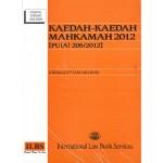 KAEDAH-KAEDAH MAHKAMAH 2012[PU(A)205