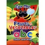 EYE THE FRUITS & VEGETABLES ABC COLOUR & WRITE