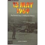 13 May 1969 : The Darkest Day In Malay