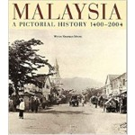 MALAYSIA: A PICTORIAL HISTORY