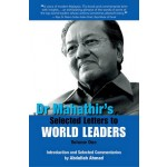 Dr. Mahathir's Selected Letters to World Leaders: Volume 1