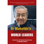 Dr. Mahathir's Selected Letters to World Leaders: Volume 2