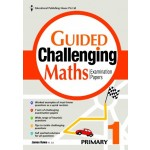 P1 Guided Challenging Maths Exam Papers