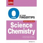 O Level Science Chemistry At Your Fingertips Revision Handbook