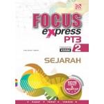 TINGKATAN 2 FOCUS EXPRESS SEJARAH