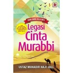 LEGASI CINTA MURABBI