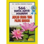 566 KATA-KATA HIKMAH JADILAH ORANG YANG PALING BAHAGIA