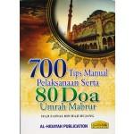 700 TIPS MANUAL PELAKSANAAN SERTA 80 DOA UMRAH MABRUR