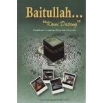 BAITULLAH KAMI DATANG