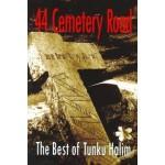 44 CEMETERY ROAD:THE BEST OF TUNKU HALIM