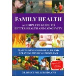 FAMILY HEALTH 2: A COMPLETE GUIDE TO BETTER HEALTH AND LONGEVITY