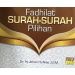 FADHILAT SURAH-SURAH PILIHAN