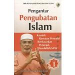 PENGANTAR PENGUBATAN ISLAM (JILID 1)
