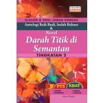 Tingkatan 2 USJ KOMSAS Antologi Baik Budi Indah Bahasa & Novel Darah Titik di Semantan