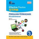 Penggal 3 Effective Practice STPM Pengajian Perniagaan