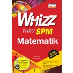 SPM Whizz Thru Matematik
