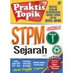 Penggal 1 STPM Praktis Topik 2013-2018 Sejarah