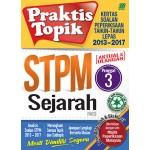 Penggal 3 STPM Praktis Topik 2013-2017 Sejarah