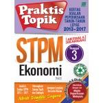 Penggal 3 STPM Praktis Topik 2013-2017 Ekonomi