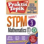 Penggal 3 STPM Praktis Topik 2013-2017 Mathematics T