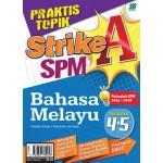 PRAKTIS TOPIK STRIKE A SPM BAHASA MELAYU