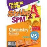 PRAKTIS TOPIK STRIKE A SPM CHEMISTRY(BILINGUAL)
