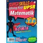 UPSR Super Skills Ulang Kaji Matematik ( Pendekatan Komik)