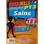 SUPER SKILLS ULANG KAJI PT3 SAINS(PENDEKATAN KOMIK)