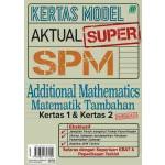 KERTAS MODEL AKTUAL SUPER SPM MATEMATIK TAMBAHAN(BILINGUAL)