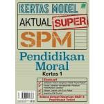 KERTAS MODEL AKTUAL SUPER SPM PENDIDIKAN MORAL