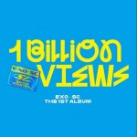 EXO-SC - 1ST ALBUM: 1 BILLION VIEWS (RANDOM VERSION)