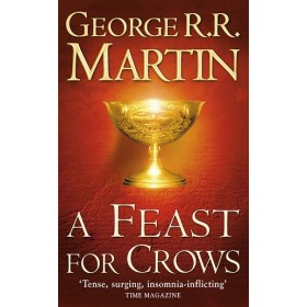 SONG OF ICE & FIRE #4 FEAST FOR CROWS