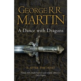 A DANCE WITH DRAGONS 2 : AFTER THE FEAST