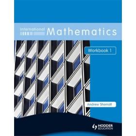 International Mathematics Workbook 1