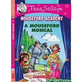 TS MOUSEFORD ACADEMY 06: A MOUSEFORD MUSICAL