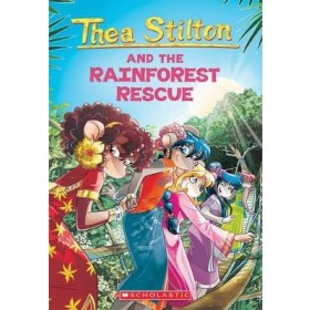 Thea Stilton #32: The Rainforest Rescue