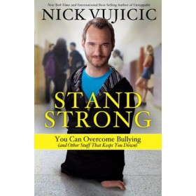 Stand Strong: You Can Overcome Bullying