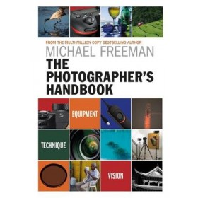 The Photographer's Handbook: Equipment | Technique | Style