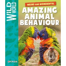 Wild World: Amazing Animal Behavior