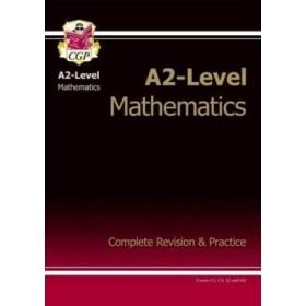 A2-LEVEL MATHS COMPLETE REV & PRAC '13
