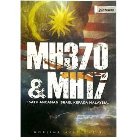 MH370&MH17:SATU ANCAMAN ISRAEL KEPADA MALAYSIA