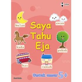 Saya Tahu Eja Bahasa Melayu (Umur 5+)