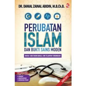 PERUBATAN ISLAM DAN BUKTI SAINS MODEN