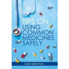 TIPS ON USING COMMON MEDICINES SAFELY