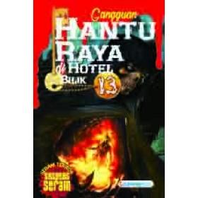 GANGGUAN HANTU RAYA DI HOTEL BILIK 13