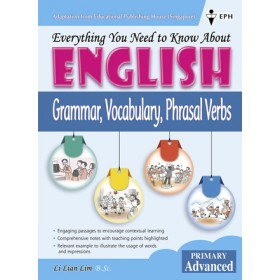 Primary Advanced Everything you need to know about English - Grammar, Vocab, Phrasal Verbs