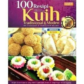 100 RESIPI KUIH TRADISIONAL & MODEN